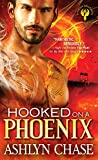 Book cover image for Hooked on a Phoenix (Phoenix Brothers Book 1)