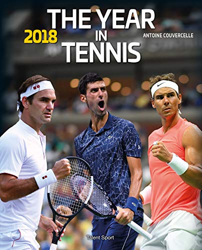 The Year in Tennis - 2018