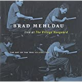 Brad Mehldau : Live at The Village Vanguard - The Art Of The Trio Volume Two