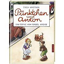 Pünktchen und Anton. Ein Comic von Isabel Kreitz