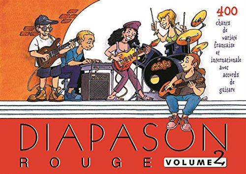 Diapason rouge volume 2 carnet de chants avec accords
