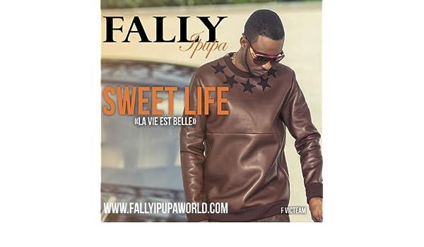 SWEET FALLY LIFE GRATUITEMENT MP3 TÉLÉCHARGER IPUPA