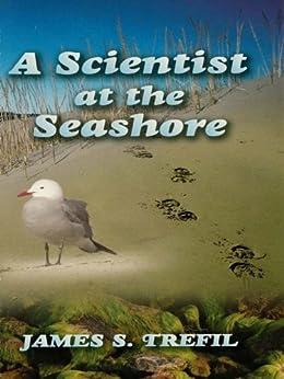 A Scientist at the Seashore (Dover Science Books) von [Trefil, James S.]