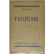 Passiflore Deux vies dans un cadre romantique