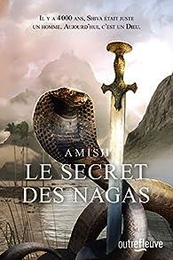 Le secret des Nagas par Amish Tripathi