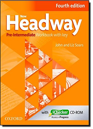 New Headway: Pre-Intermediate A2 - B1: Workbook + iChecker with Key: The world's most trusted English course
