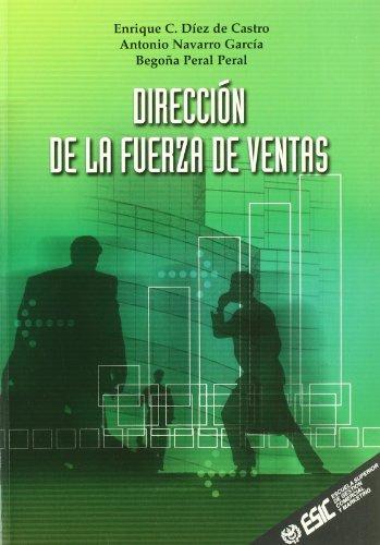Dirección de la fuerza de ventas (Libros profesionales)