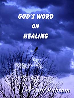 God's Word on Healing by [Rubsam, Lee Ann]