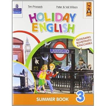 Holiday English. Summer Book. Con Cd Audio. Per La 3ª Classe Elementare