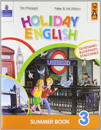 Holiday English. Summer Book. Con CD Audio. Per la 3ª classe elementare