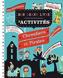 Mon grand livre d'activités - Chevaliers et pirates