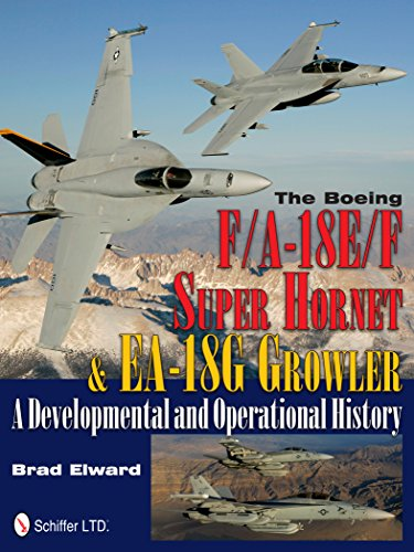 the-boeing-f-a-18e-f-super-hornet-ea-18g-growler-a-developmental-and-operational-history