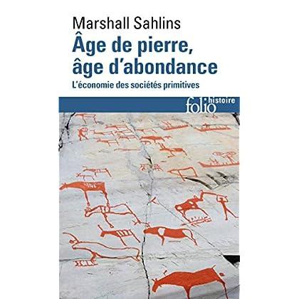 Âge de pierre, âge d'abondance: L'économie des sociétés primitives
