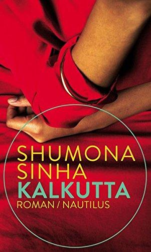 Buchseite und Rezensionen zu 'Kalkutta: Roman' von Shumona Sinha