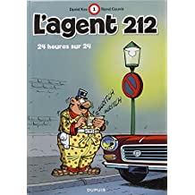 L'agent 212, tome 1 : 24 heures sur 24