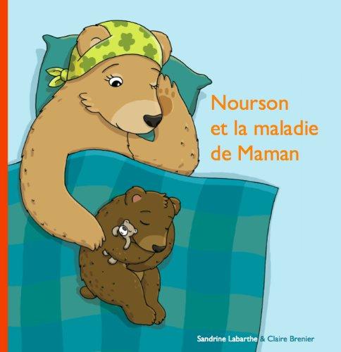 Nourson et la Maladie de Maman par Sandrine Labarthe