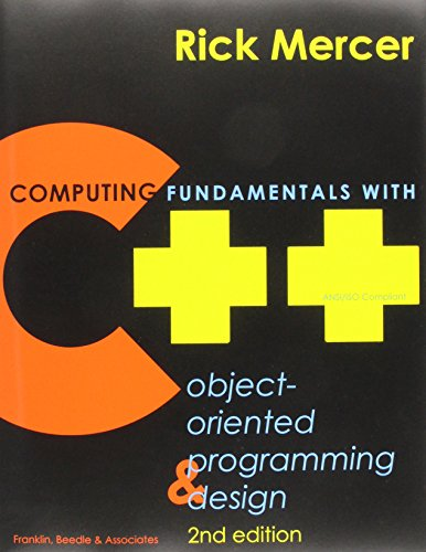 Computing Fundamentals with C++: Object-Oriented Programming & Design por Rick Mercer