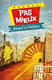 Pas mieux (French Edition)