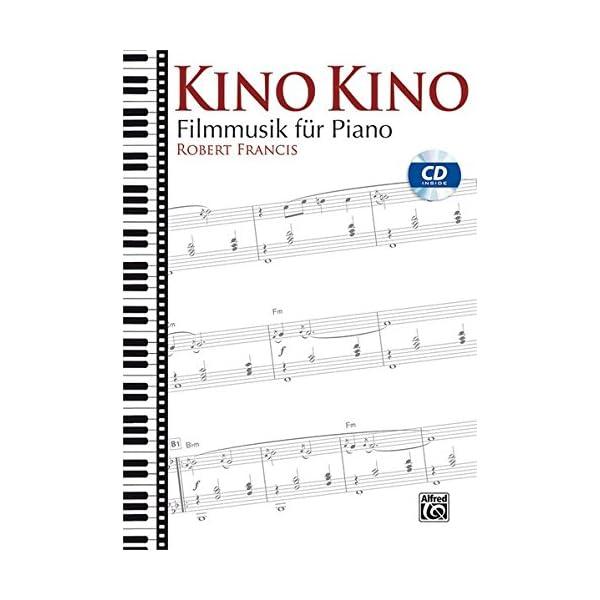 Kino Kino Filmmusik Für Piano Piano Experte