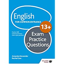 English for Common Entrance at 13+ Exam Practice Questions (GP)