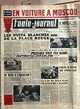 Telecharger Livres AUTO JOURNAL L No 102 du 15 05 1954 EN VOITURE A MOSCOU POUR LA 1ERE FOIS UN JOURNALISTE AUTOMOBILE VISITE L U R S S LES NUITS BLANCHES DE LA PLACE ROUGE PAR R A INNOVATION REVOLUTIONNAIRE DANS LA VENTE A CREDIT DU NEUF A L OCCASION PAR GREGOIRE HARDY DOMINE PAR LANCIA FERRARI TIRE LA LECON DES MILLE MILES PUISSANCE N EST PAS GLOIRE PAR A C ET F B LA 4 CV NE SERA PLUS UN FANTOME A VENDRE PAR B M LA NOUVELLE FIAT POURSUIVANT DISCRETEMENT SES ESSAIS A MONDOVI (PDF,EPUB,MOBI) gratuits en Francaise