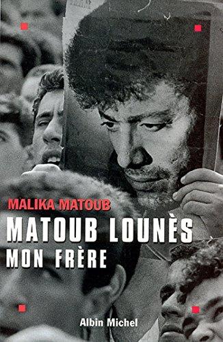 Matoub Louns mon frre