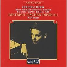Goethe-Lieder: Dietrich Fischer-Dieskau & Karl Engel (Live)