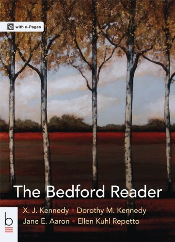 The Bedford Reader 12th by Kennedy, X. J., Kennedy, Dorothy M., Aaron, Jane E., Repetto (2013) Paperback