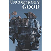 UnCommonly Good: Special Edition
