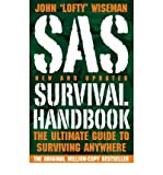 [ SAS SURVIVAL HANDBOOK THE ULTIMATE GUIDE TO SURVIVING ANYWHERE BY WISEMAN, JOHN 'LOFTY'](AUTHOR)PAPERBACK