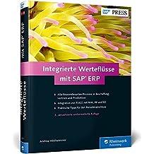 Integrierte Werteflüsse mit SAP ERP: MM, PP, SD, FI und CO nahtlos integrieren (inklusive CO-PA) (SAP PRESS)