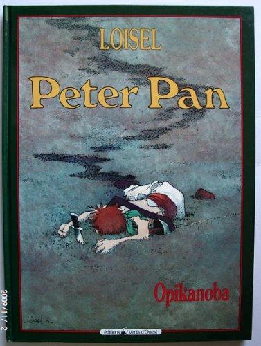 Peter Pan, Tome 2 : Opikanoba par Régis Loisel