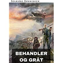 Behandler og gråt (Norwegian Edition)
