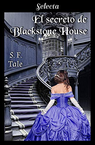 El secreto de Blackstone House – Blackstone 01, S. F. Tale (Rom) 51ag8VdiuML