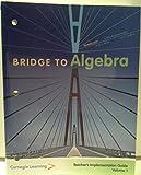 Bridge to Algebra; Teacher's Implementation Guide VOLUME 1