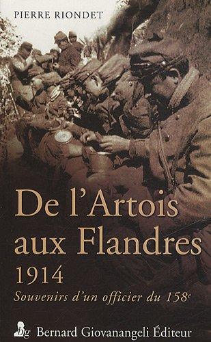 De l'Artois aux Flandres - 1914. Souvenirs d'un officier du 158e. par Pierre Riondet