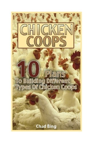 chicken-coops-10-plans-to-building-different-types-of-chicken-coops-building-chicken-coops-diy-proje