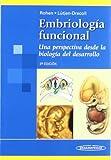 Embriología funcional: Una perspectiva desde la biología del desarrollo