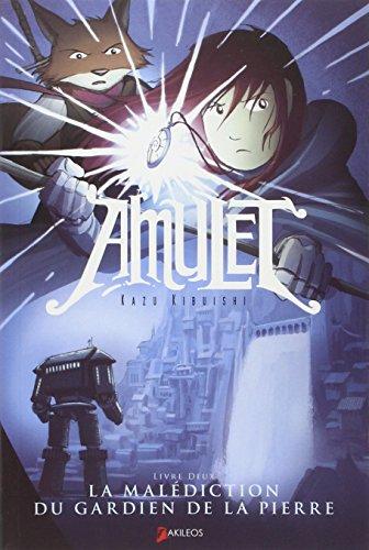 Amulet (2) : La malédiction du gardien de la pierre