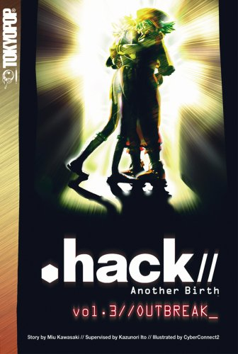 .hack//Another Birth vol.3//Outbreak_