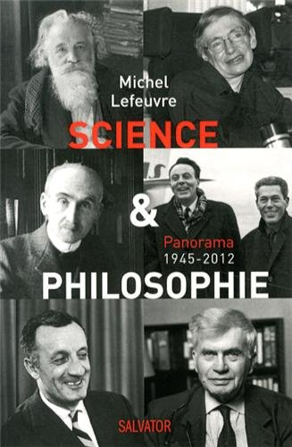 Science et philosophie. Panorama 1945-2012