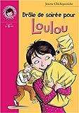 Drôle de soirée pour Loulou
