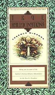 True Hallucinations: Being an Account of the Author's Extraordinary Adventures in the Devil's