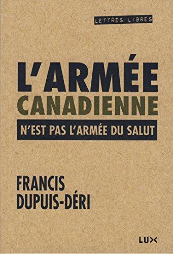 Téléchargement L'armée canadienne n'est pas l'Armée du Salut pdf