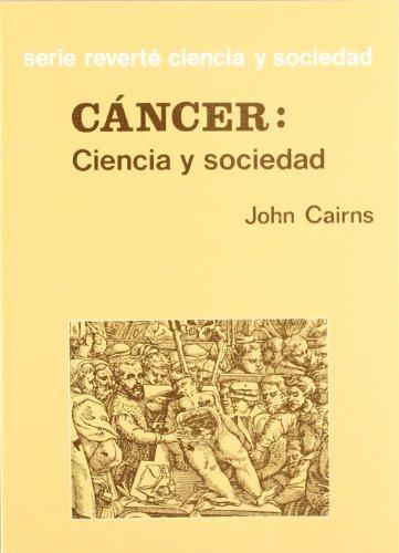Cancer: Ciencia y Sociedad