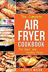 Air fryer cookbook: For Quick and Healthy Meals (fryer cookbook recipes delicious roast)