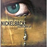 Songtexte von Nickelback - Silver Side Up