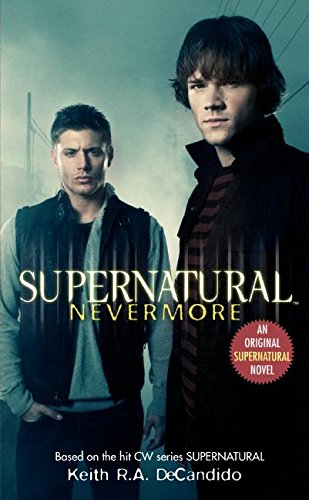 Supernatural: Nevermore (Supernatural Series, Band 1) (Winchester Mystery House)