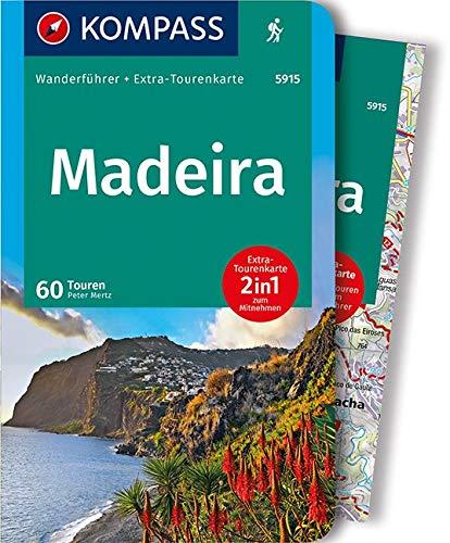 Madeira: Wanderführer mit Extra-Tourenkarte 1:40.000, 60 Touren, GPX-Daten zum Download (KOMPASS-Wanderführer, Band 5915)