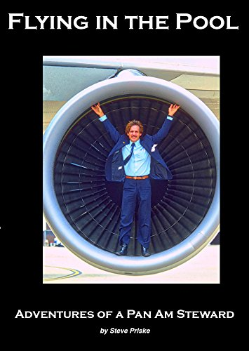 flying-in-the-pool-adventures-of-a-pan-am-steward-english-edition